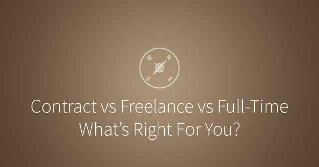 Contract vs Freelance vs Full-Time