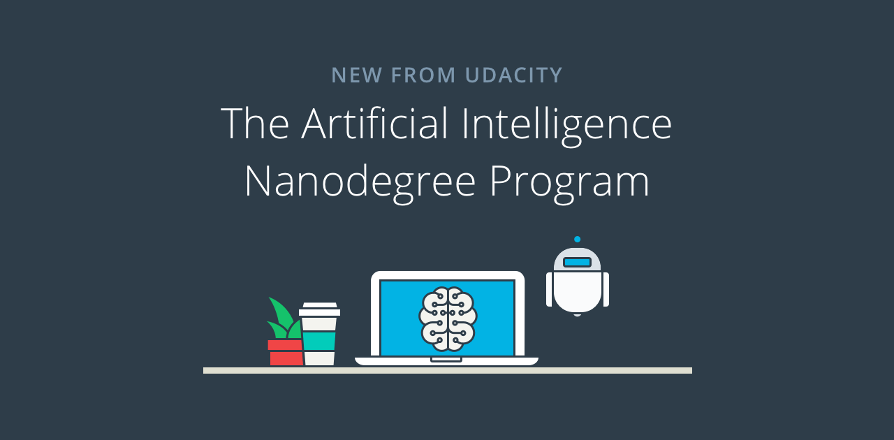 Introducing the Artificial Intelligence Nanodegree program | Udacity