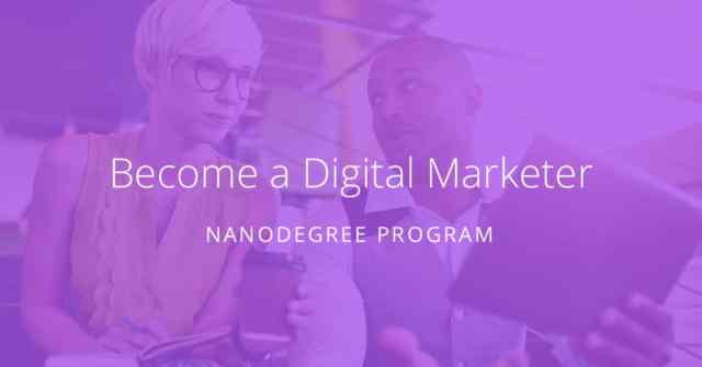 Digital Marketing Nanodegree program