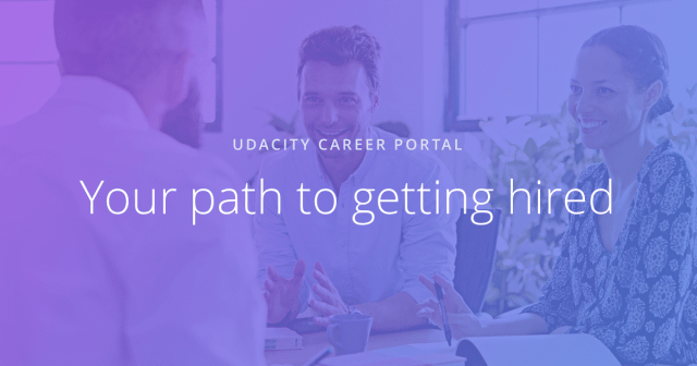 Get Hired with the Udacity Career Portal