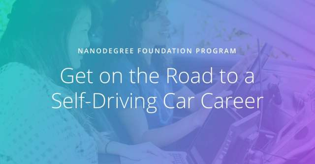 Get on the road to a Self-Driving Car Career - Udacity - blog