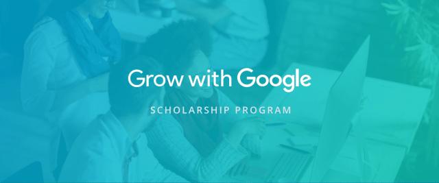 Grow With Google Scholarship Program