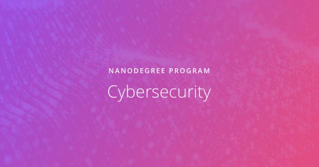 Udacity - Cybersecurity - Nanodegree program