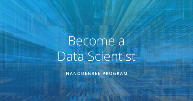 Udacity - Data Scientist Nanodegree program