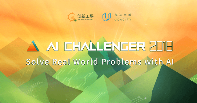 Udacity - Sinovation - AI Challenger - 2018