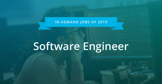 Most In-Demand Jobs of 2019 #2 - Software Engineer