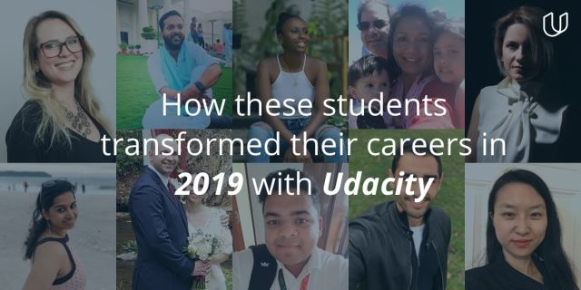How these students transformed their careers in 2019