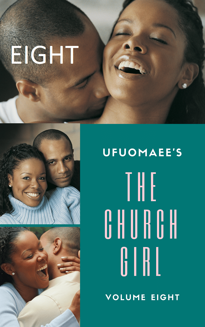 Get Volume Eight of The Church Girl on Okadabooks