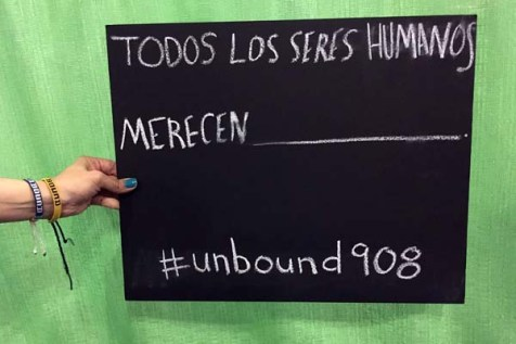 Unbound hosted a giveaway for a free awareness trip to Guatemala. Participants, both at the conference and around the country, could enter by posting and sharing a series of photos or posts on social media. At #Unbound908 booth at NCLR, chalkboards were provided to use for social media posts, where passersby could share what they believe all humans deserve.