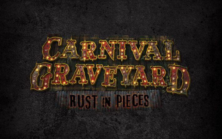 The Joke's on You in Carnival Graveyard: Rust in Pieces