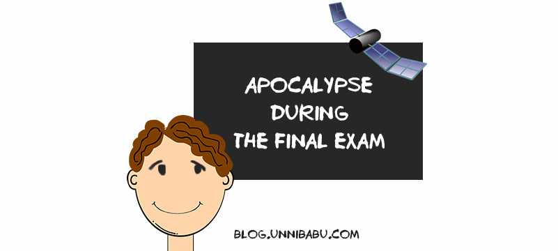 apocalypse during the final exams anecdote