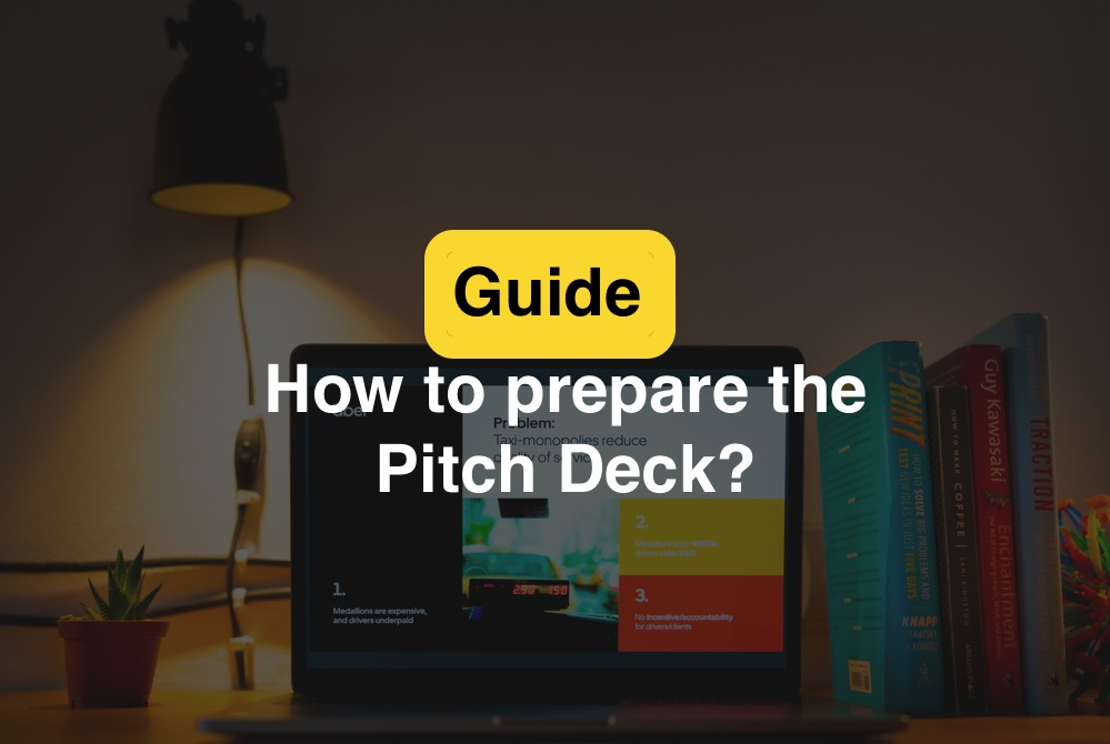 Guide. How to prepare the Pitch Deck?