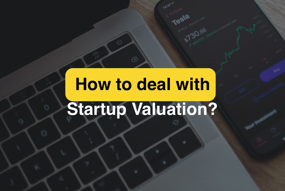 how to deal with startup valuation?