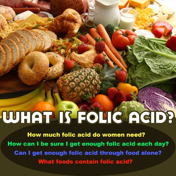 Folic Acid: Can women get too much folic acid?