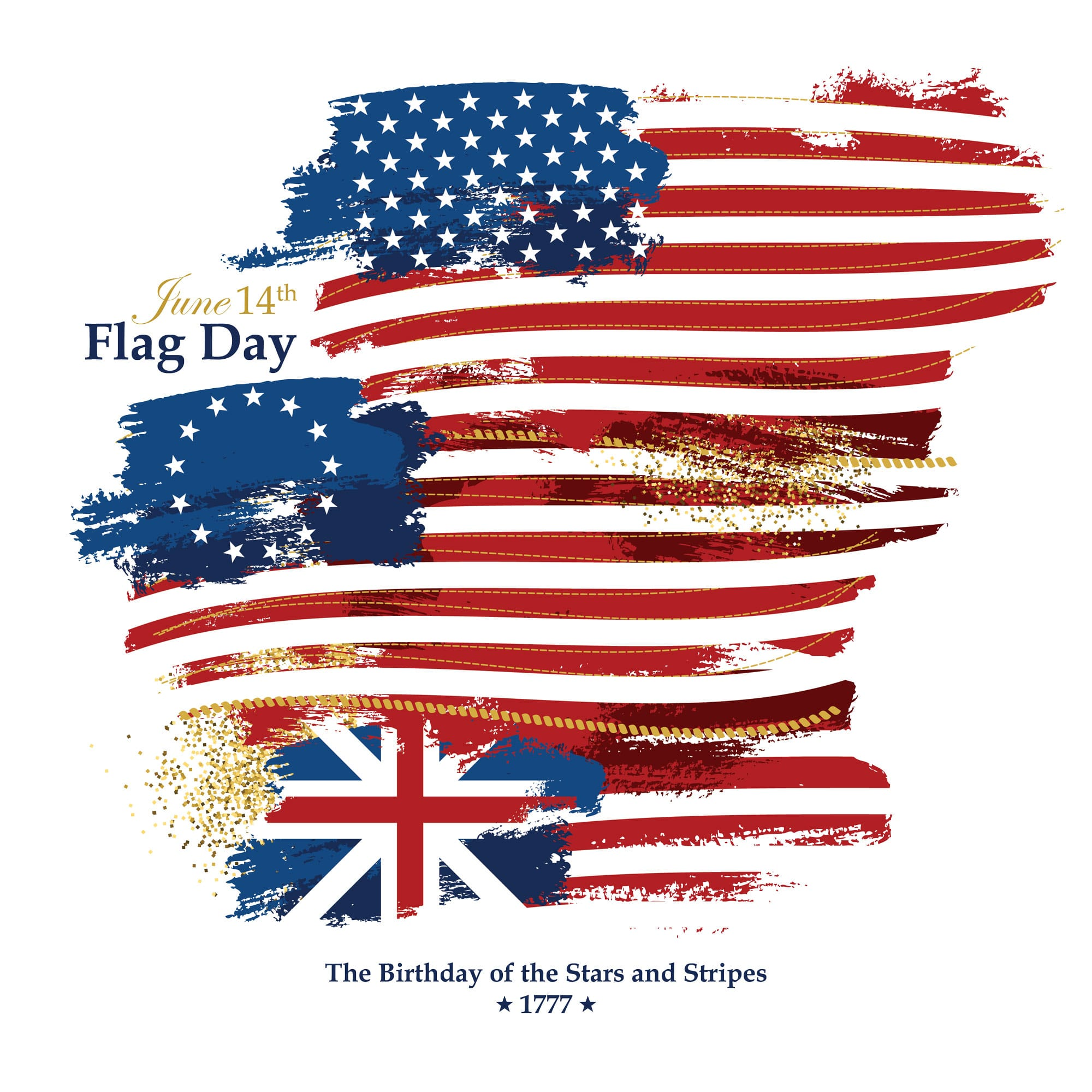 Flag Day: Old Glory's birthday is June 14th. The US officially adopted the Stars and Stripes as the country's national symbol on June 14, 1777.