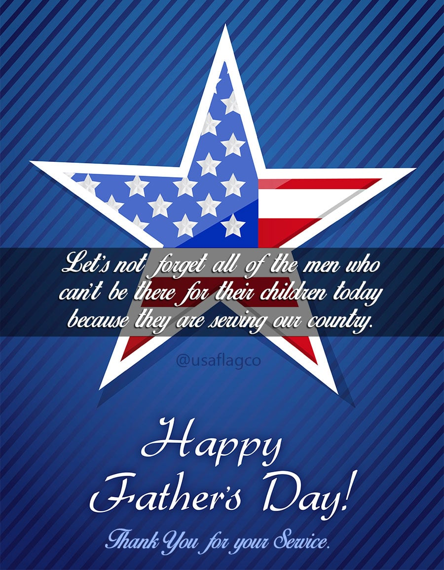 Let's not forget all of the men who can't be there for their children today because they are serving our country. Happy Father's Day to all Military Dads and Thank You for your service!