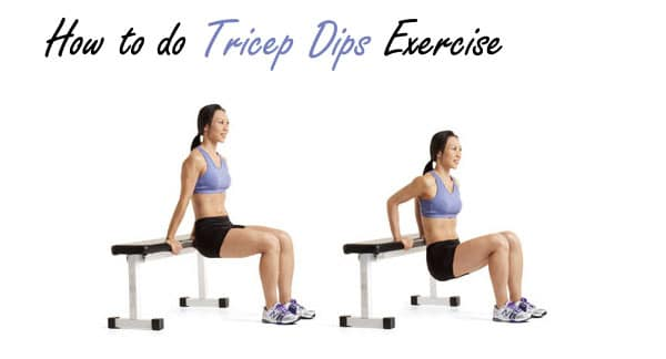 How to do Tricep Dips Exercise.