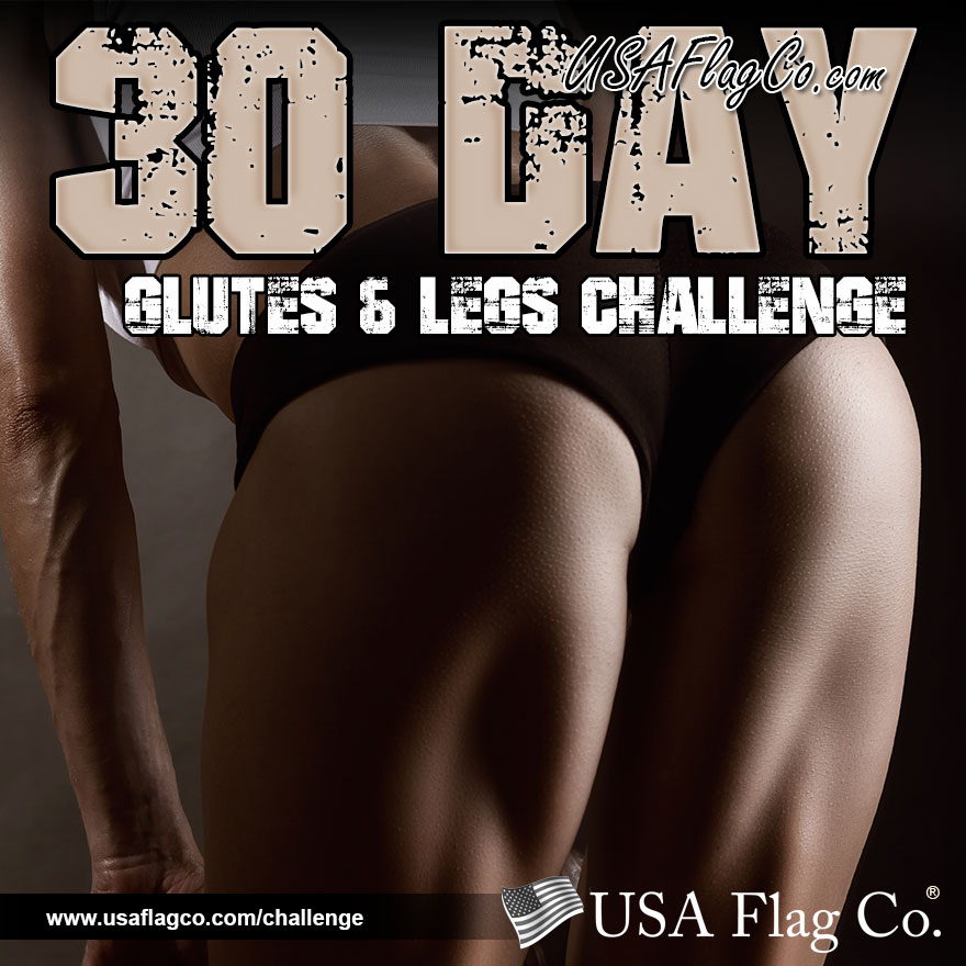 30 Day Glutes & Legs Challenge by USA Flag Co.