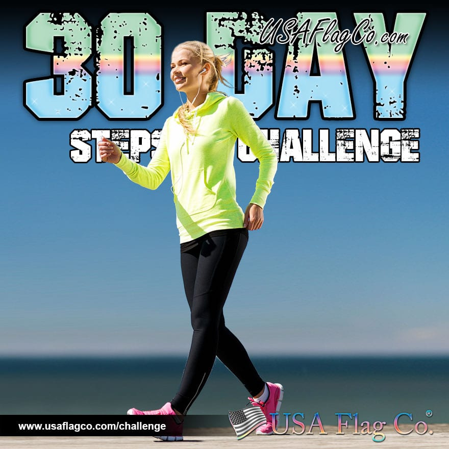 30 Day Steps Challenge by USA Flag Co.