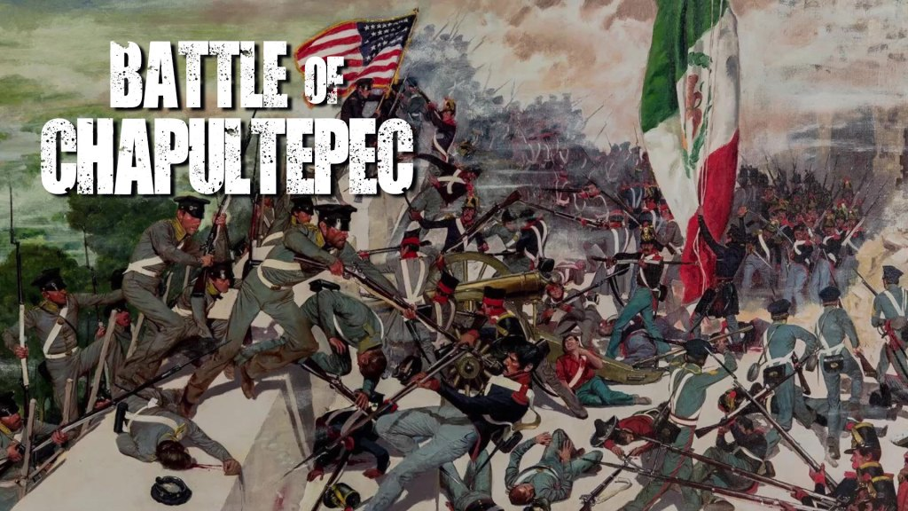Battle of Chapultepec: Capturing the Mexican Capital in 1847