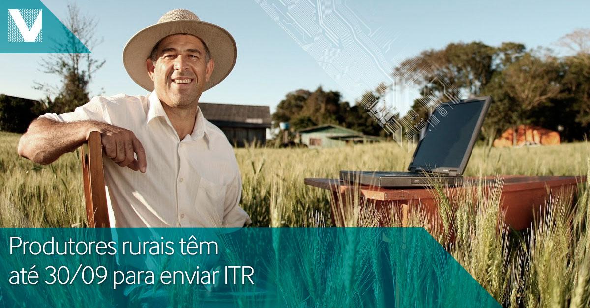Produtores Rurais têm até 30/09 para enviar ITR