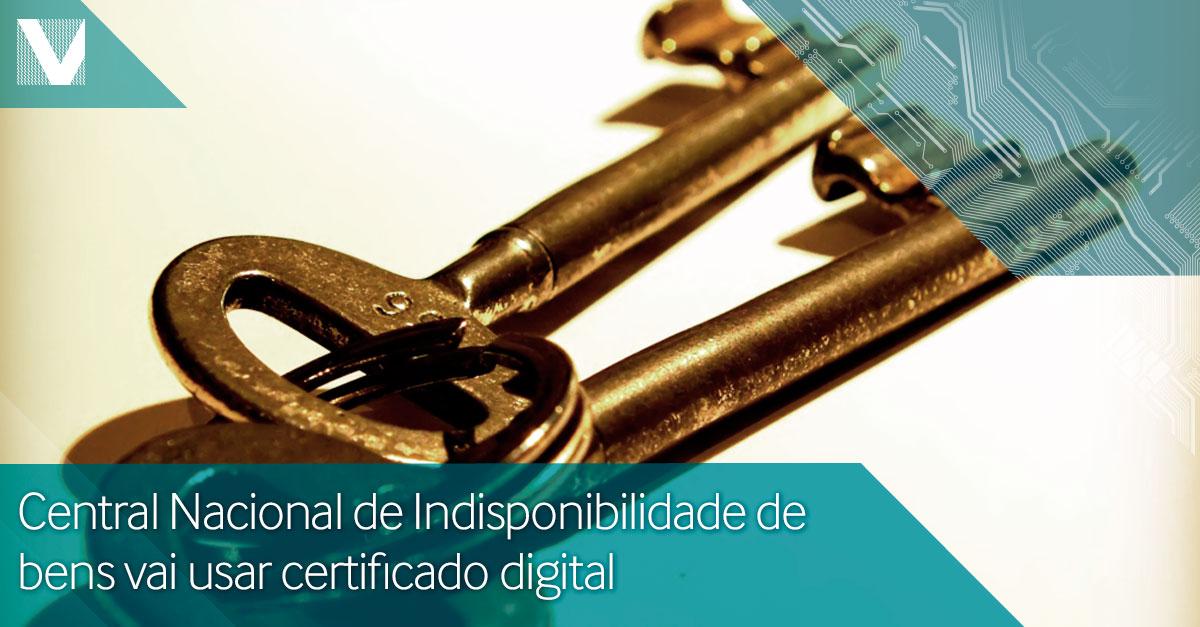20140929_VALID Certificadora_VALID_Certificado Digital_indisponibilidade de bens_Blog_Face