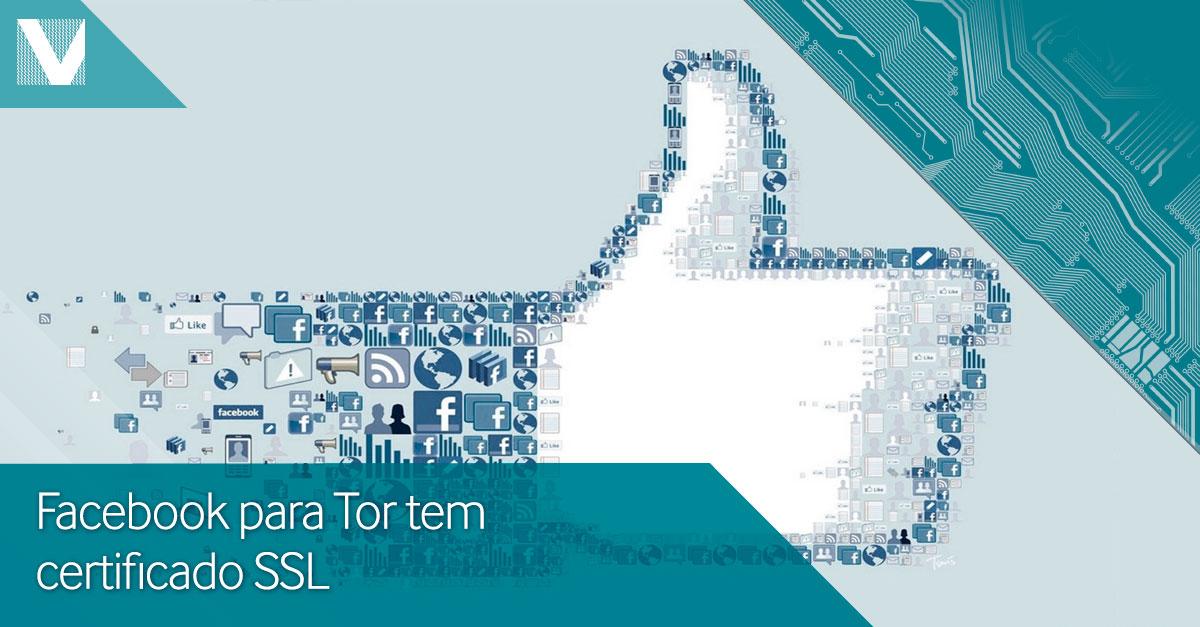Facebook+para+tor+tem+certificado+SSL+valid