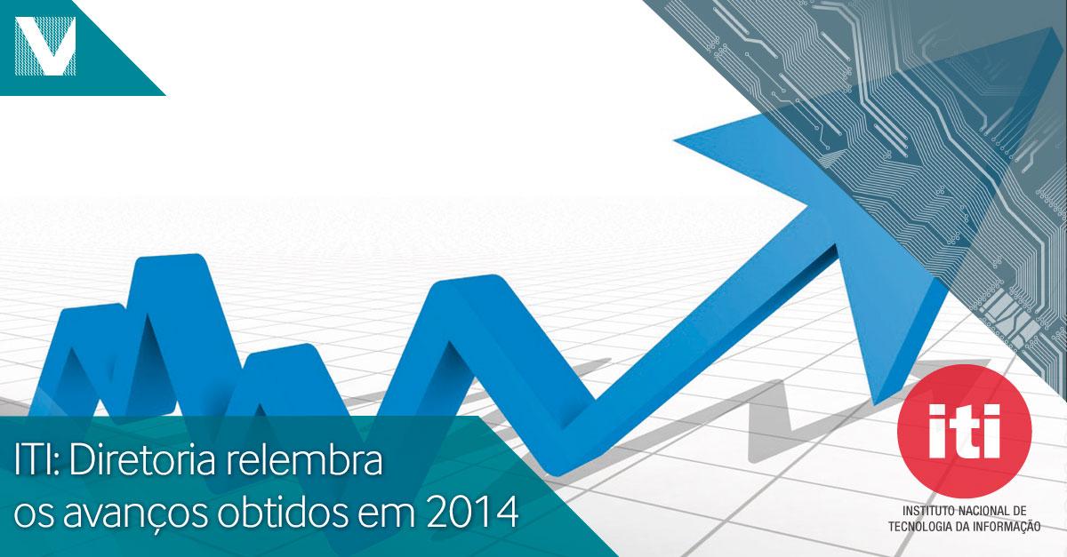 20141223+ITI+diretoria+relembra+os+avancos+obtidas+em+2014+Facebook+Valid