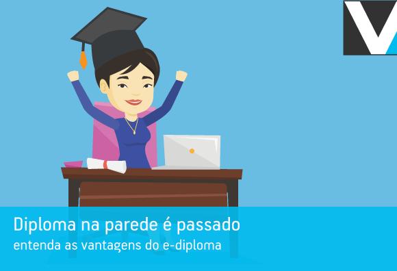 Diploma na parede é passado: entenda as vantagens do e-diploma