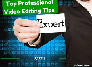 Top Professional Video Editing Tips for Video Editors - Part 1