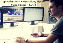 Top Professional Video Editing Tips for Video Editors - Part 2