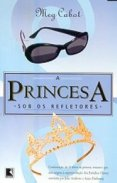 A_PRINCESA_SOB_OS_REFLETORES