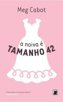A_NOIVA_E_TAMANHO_42