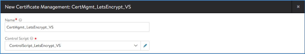 Configure the Certificate Management profile to use the Let's Encrypt ControlScript