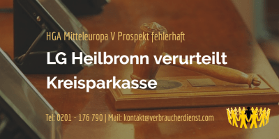 Beitragsbild: HGA Mitteleuropa V Prospekt fehlerhaft LG Heilbronn verurteilt Kreisparkasse
