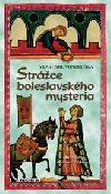 Vondruška - Strážce boleslavského mystéria
