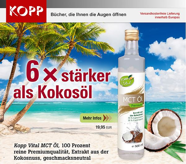 6 x stärker als Kokosöl