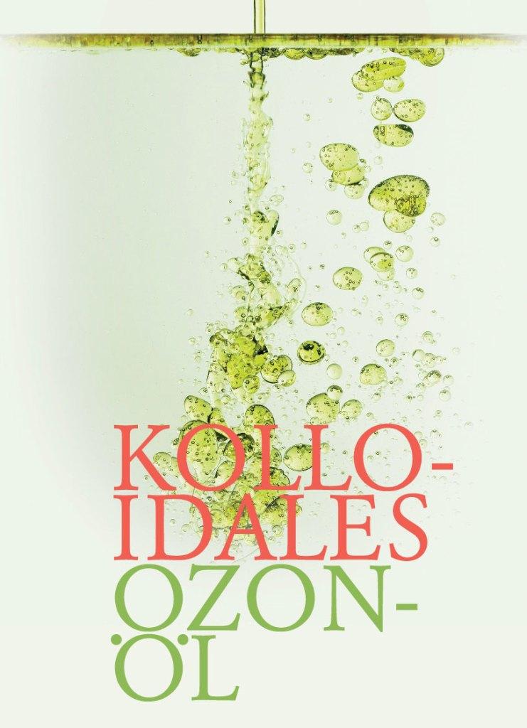 Kolloidales Ozonöl
