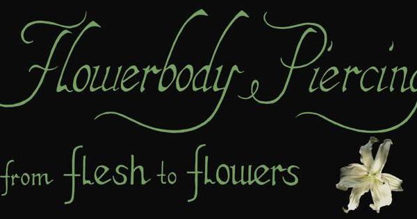 Flowerbody Piercings