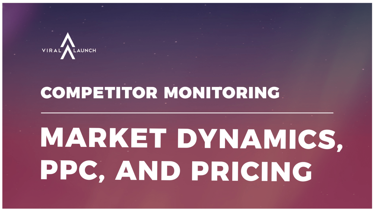 Competitor Monitoring: Market Dynamics, PPC, and Pricing