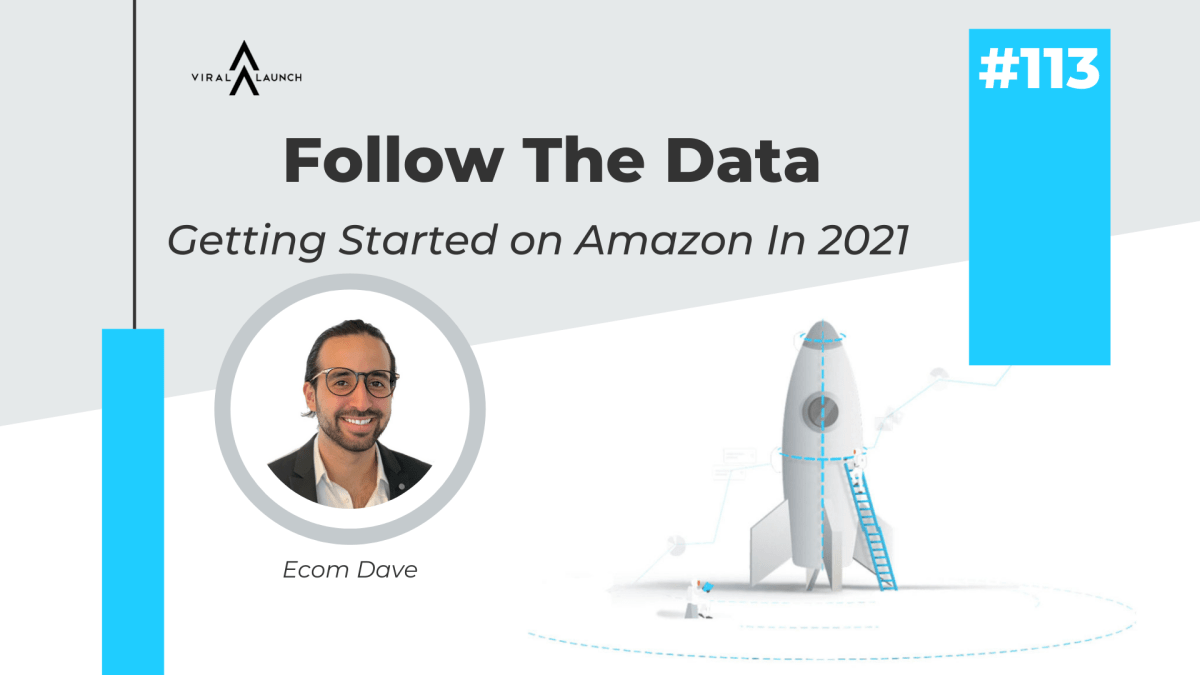 Getting Started on Amazon with Ecom Dave-Following the Data