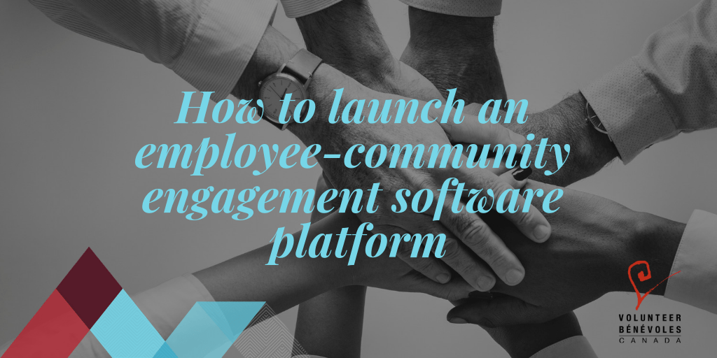 How to launch an employee-community engagement software platform