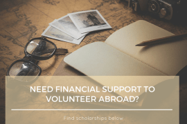 3 Volunteer Abroad Grants & Scholarships
