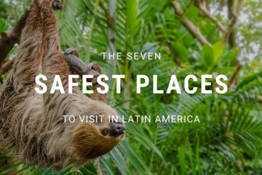 Blogpost feat image safest places in latin america The 7 Safest Places to visit in Latin America