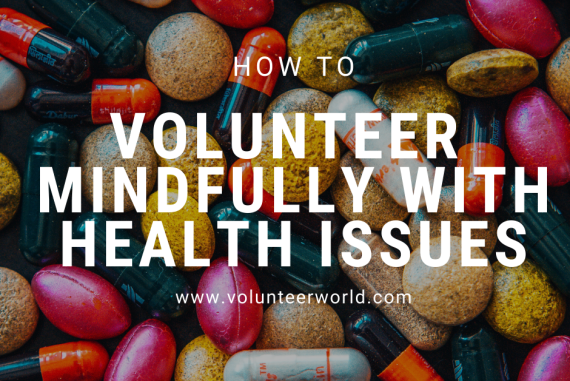 Blogpost feat image 1 How to Volunteer and Travel Mindfully with Health Issues