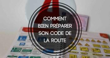 Comment bien préparer son code de la route