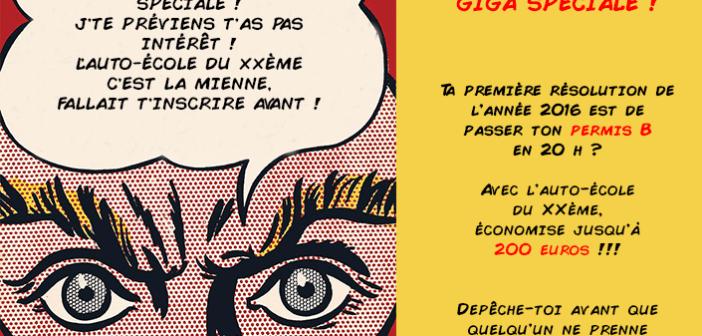 OFFRE SUPER MEGA GIGA SPÉCIALE AVEC L'AUTO-ÉCOLE DU XXÈME !