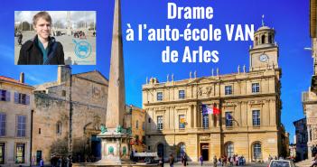 Drame à l'auto-école VAN de Arles