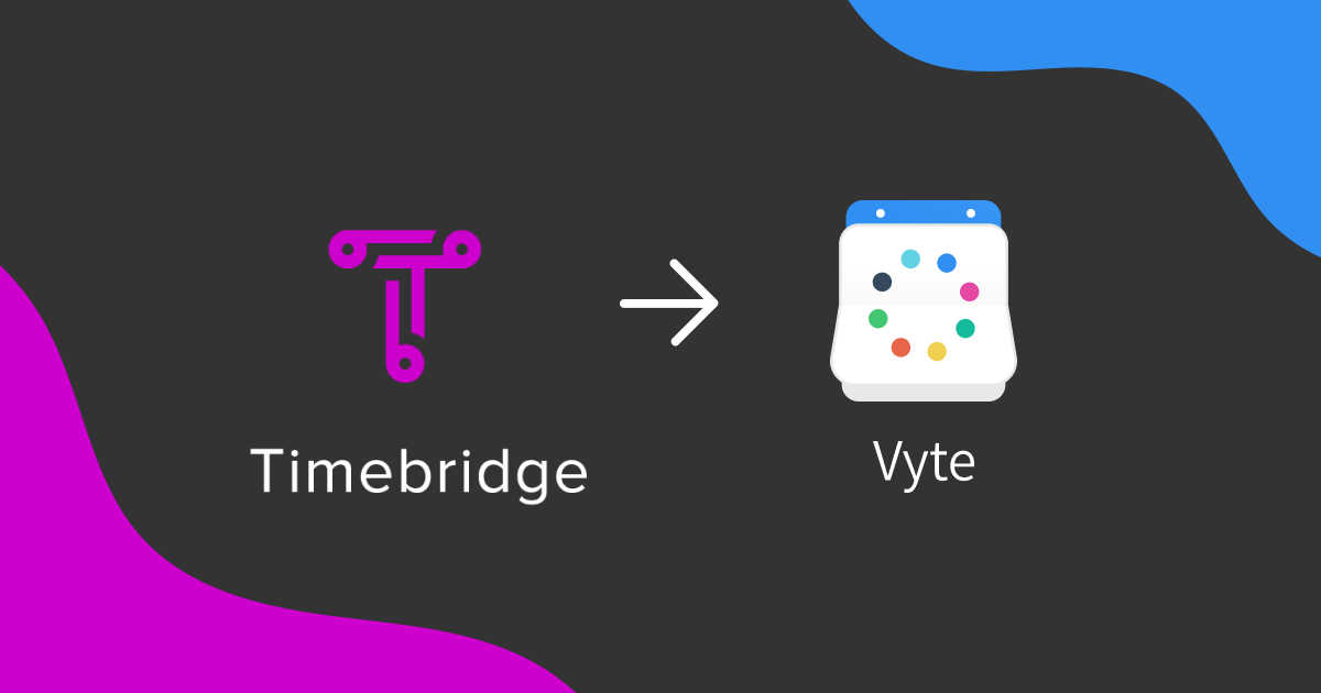 Vyte – Your Timebridge Alternative