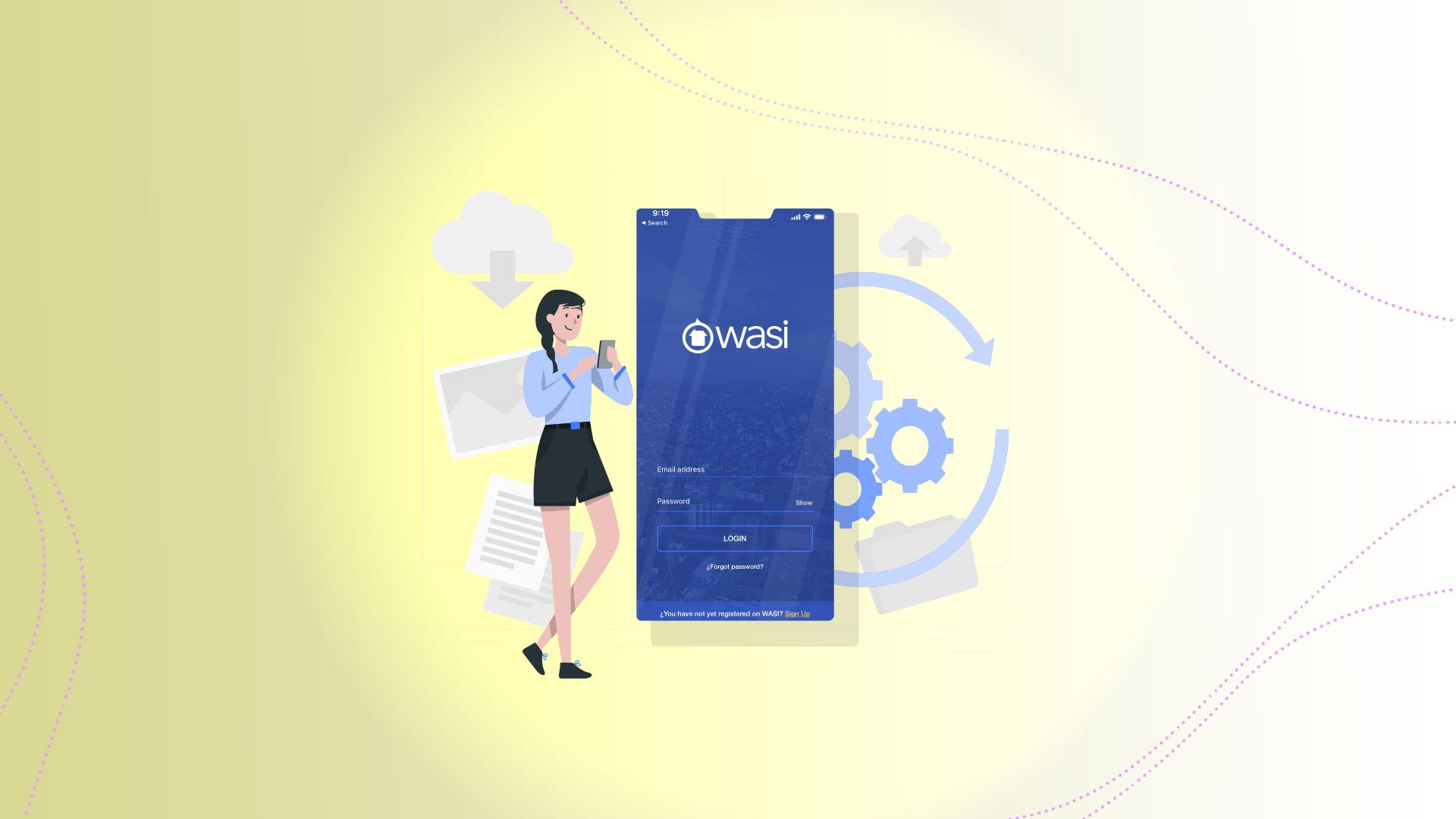 App Wasi. Gestiona tu agencia inmobiliaria desde la palma de tu mano